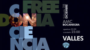 FREEDONIA GIRA CONCIENCIA - VALLES